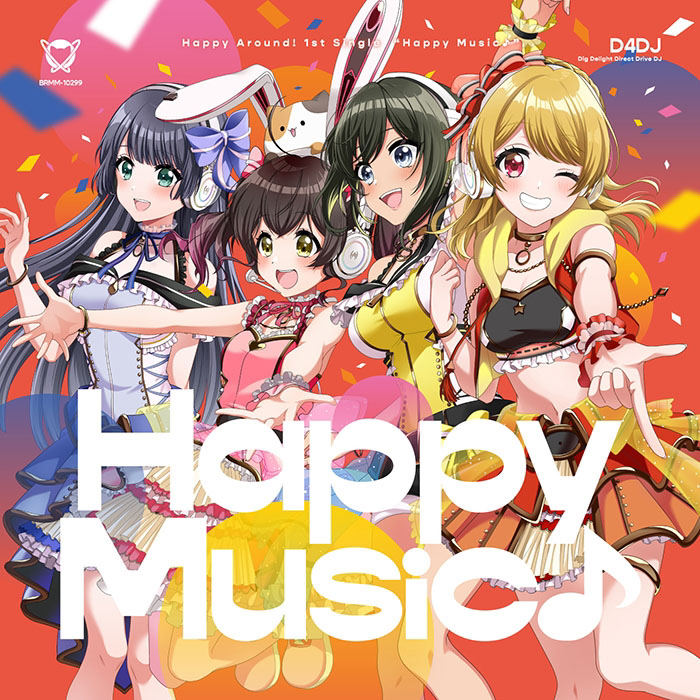 [201104]『D4DJ』Happy Around 1st Single「Happy Music♪ 」(mp3)